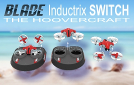 Blade Inductrix SWITCH - the hoovercraft drone